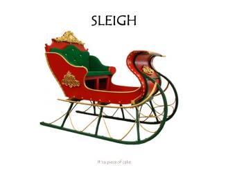 sleigh