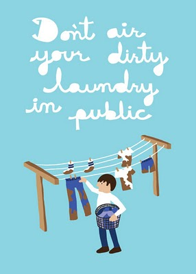 dont-air-your-dirty-laundry-in-public